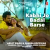 Kabhi Jo Badal Barse Unplugged Single