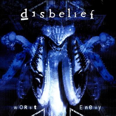 Worst Enemy - Disbelief
