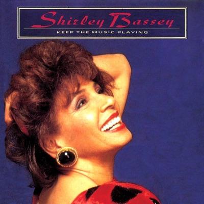 Keep the Music Playing - Shirley Bassey