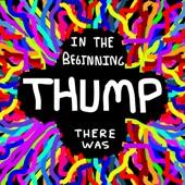 Thumpasaurus - You Are so Pretty