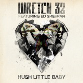 Hush Little Baby (Remixes) [feat. Ed Sheeran]