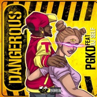 Dangerous (feat. DJ Self) - Single Mp3 Download