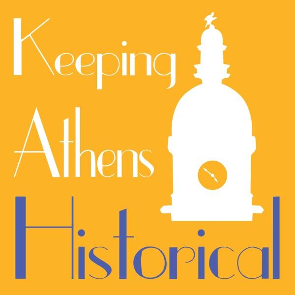 Keeping Athens Historical