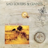 Sad Lovers & Giants - Sex Without Gravity