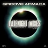 Late Night Remixes Part.2, Groove Armada