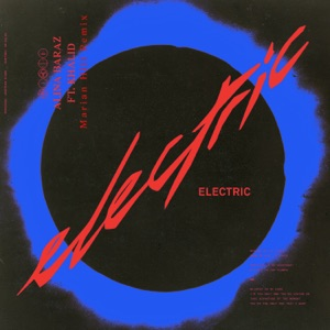 Electric (feat. Khalid) [Marian Hill Remix] - Single Mp3 Download