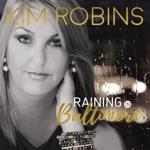 Kim Robins - Raining in Baltimore