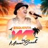 Esquenta WS in Miami Beach - EP