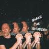 Shake the Shudder ジャケット写真