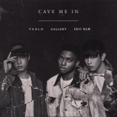 Cave Me In - Gallant x Tablo x Eric Nam