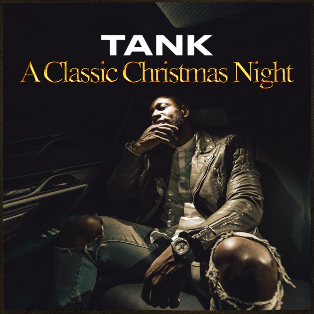 A Classic Christmas Night - EP by Tank on Apple Music