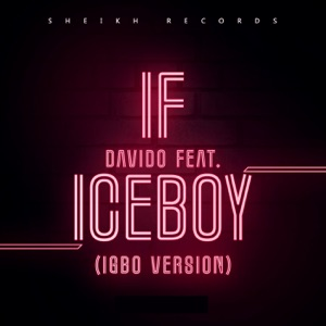 Davido - If feat. Iceboy