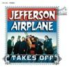 Jefferson Airplane Takes Off 2003 Bonus Track Edition