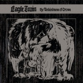 Eagle Twin - In the Beginning was the Scream