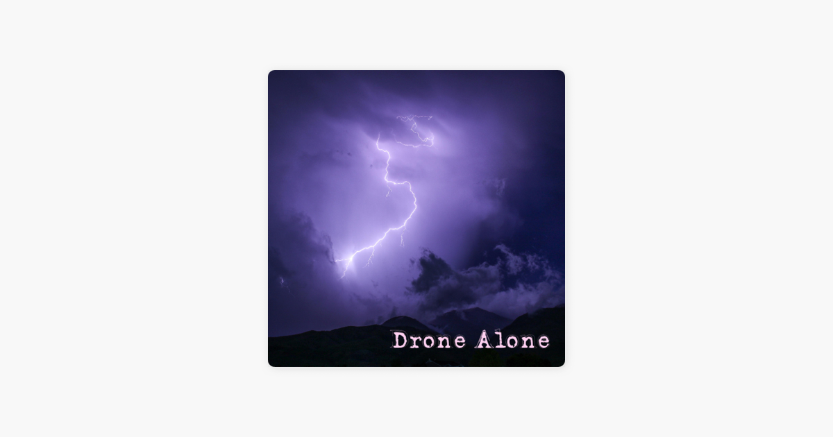 electron storm single by drone alone on apple music