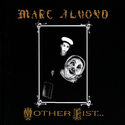 Mother Fist and Her Five Daughters - Marc Almond