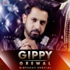 Gippy Grewal Birthday Special EP