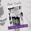 The Now What?! Live Tapes, Deep Purple