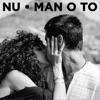 Nu - MAN O TO