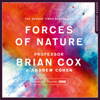 Professor Brian Cox & Andrew Cohen - Forces of Nature (Unabridged) artwork