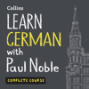 Paul Noble - Learn German with Paul Noble: Complete Course: German Made Easy with Your Personal Language Coach (Unabridged) artwork