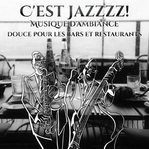 Romantique jazz d'ambiance club - C'est Jazzzz! Musique d'ambiance douce pour les bars et restaurants, lounge jazz morceaux pour la détente, romantique instrumentale atmosphère, bossa café (piano, saxo, trompette)