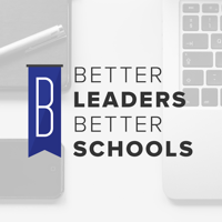 Podcast cover art for The Better Leaders Better Schools Podcast: Leadership Insights | Create Winning Cultures | Focus on the Essential | Lead with