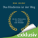 Ryan Holiday - Das Hindernis ist der Weg: Mit der Philosophie der Stoiker zum Triumph