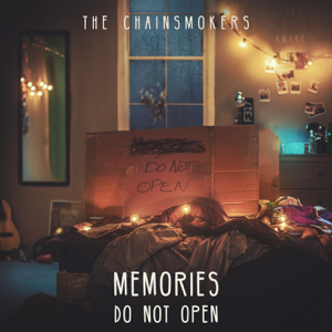 The Chainsmokers - Memories...Do Not Open