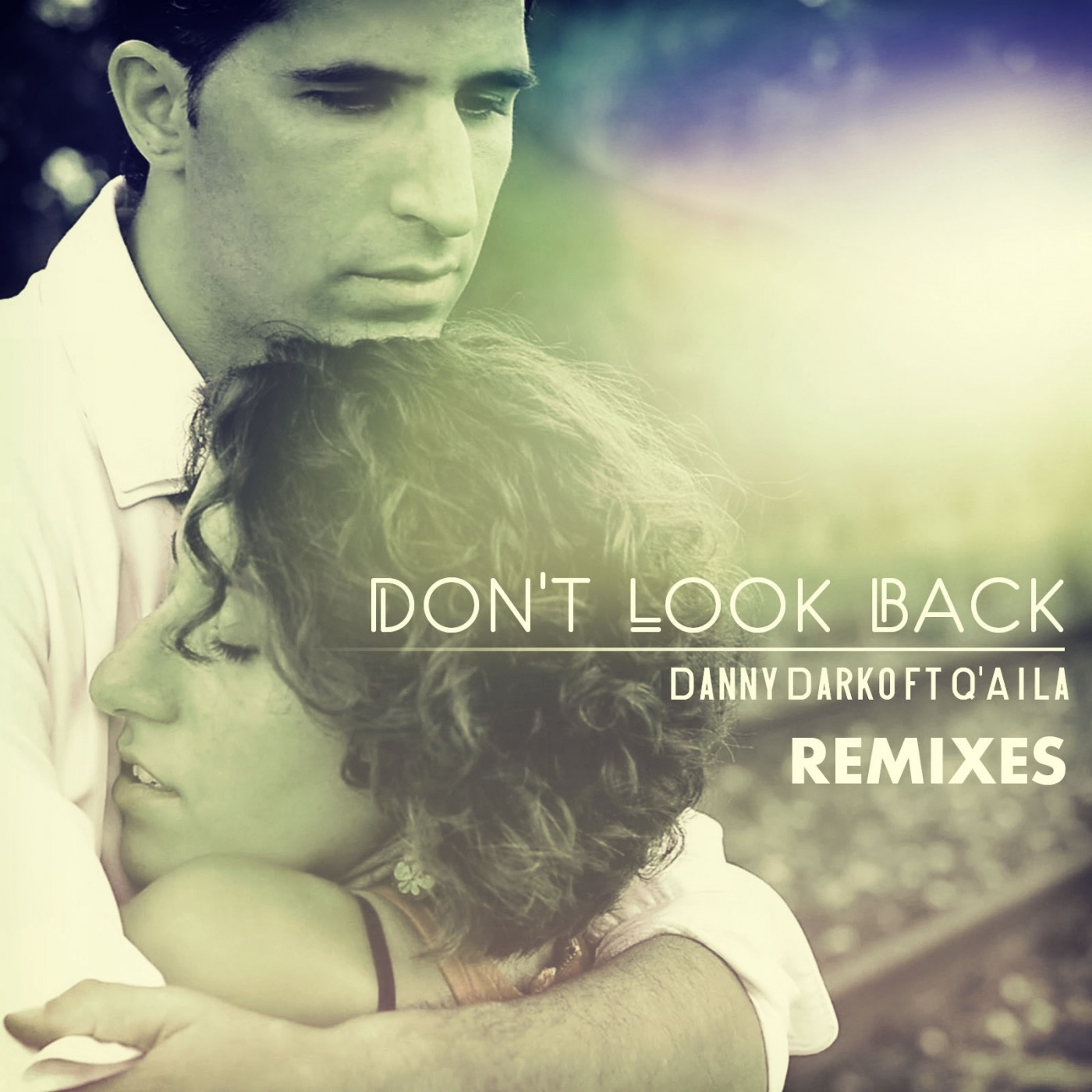 Don't Look Back (feat. Q'aila) - EP
