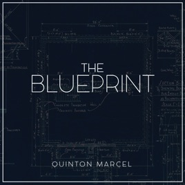 The blueprint by quinton marcel on apple music the blueprint malvernweather Gallery