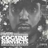 Cocaine Konvicts (Deluxe Edition)