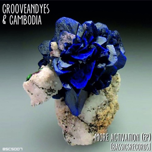 DOWNLOAD MP3: CAMBODIA & Grooveandyes - More Activation