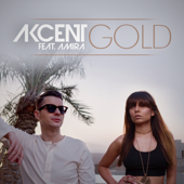 Gold (feat. Amira) - Akcent