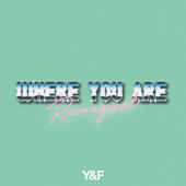 Where You Are (Reimagined)
