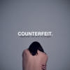 Counterfeit. - Letters to the Lost artwork
