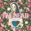 I'm Dead (feat. Sabrina Claudio & Sad Money) [Pretty Edit] - Single, DUCKWRTH