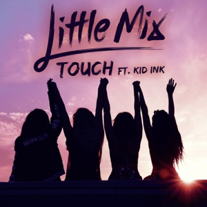 Touch (feat. Kid Ink) - Single Mp3 Download