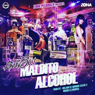 Maldito Alcohol - Single - Andy Boy