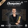 Verschiedene Interpreten - Schlager Champions - Das große Fest der Besten Grafik