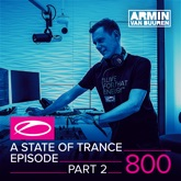 A State of Trance Episode 800 (Part 2)