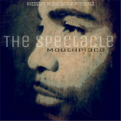 The Spectacle - Mouthpi3ce