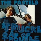 The Pastels - Nothing To Be Done
