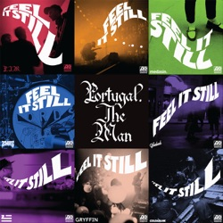 View album Portugal. The Man - Feel It Still (The Remixes)