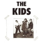 The Kids - Baby That's Alright