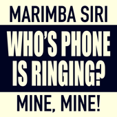 Who's Phone Is Ringing (feat. Siri) [Whose, Mine]