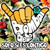 Solo Si Es Contigo (feat. Bebe) - Single
