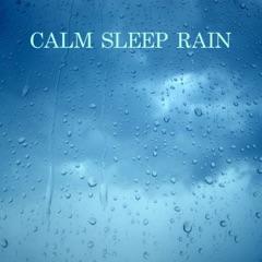 Calm Sleep Rain