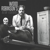 Wood Robinson's New Formal - Nowhere Bound
