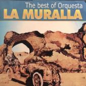 The Best of Orquesta la Muralla